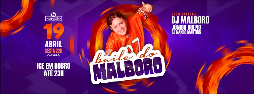 19 DE ABRIL – BAILE DO MALBORO